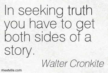 Quotation-Walter-Cronkite-truth-Meetville-Quotes-158181